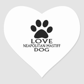 LOVE NEAPOLITAN MASTIFF DOG DESIGNS HEART STICKER