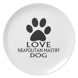 LOVE NEAPOLITAN MASTIFF DOG DESIGNS PLATE