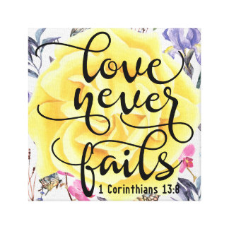 Love Never Fails 1 Corinthians 13:8 Canvas Print