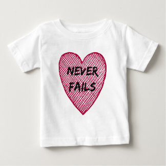 Love Never Fails Baby T-Shirt