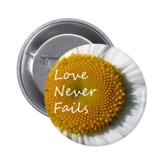 Love Never Fails Daisy 1 Corinthians 13 6 Cm Round Badge