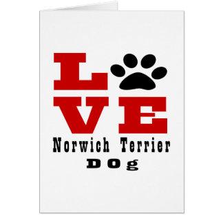 Love Norwich Terrier Dog Designes Card