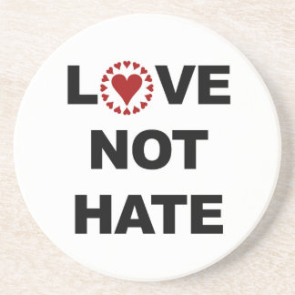 LOVE NOT HATE COASTER