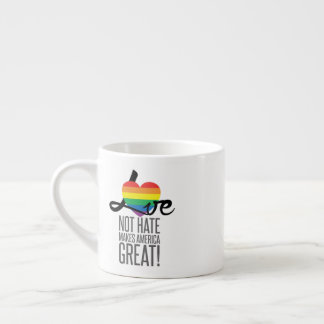 Love Not Hate (Rainbow) Espresso Mug