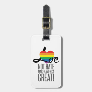 Love Not Hate (Rainbow) Luggage Tag
