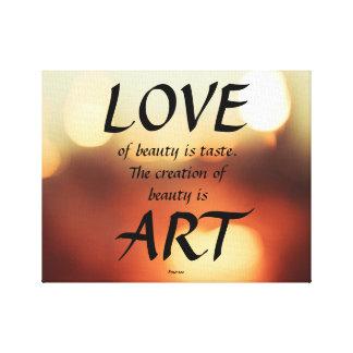 Love of Beauty Is Taste Canvas Prints