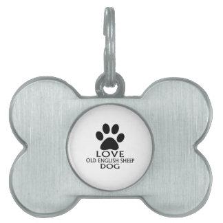 LOVE OLD ENGLISH SHEEP Dog DESIGNS Pet Name Tag