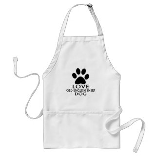 LOVE OLD ENGLISH SHEEP Dog DESIGNS Standard Apron