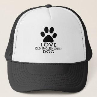 LOVE OLD ENGLISH SHEEP Dog DESIGNS Trucker Hat