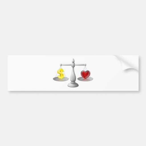 Love or money scales bumper stickers
