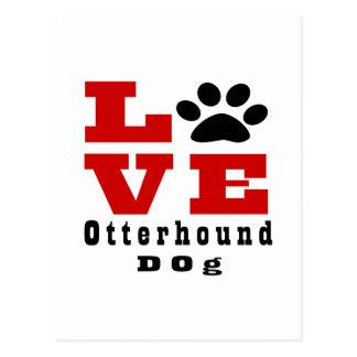 Love Otterhound Dog Designes Postcard
