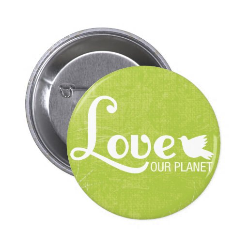 Love Our Planet Button