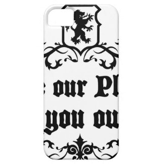 Love Our Planet Like You Own It Medieval quote Case For The iPhone 5