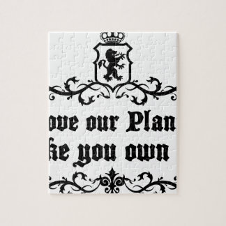 Love Our Planet Like You Own It Medieval quote Jigsaw Puzzle