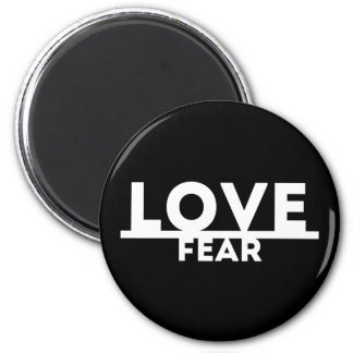 Love Over Fear 6 Cm Round Magnet