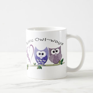 Love Owl~ways, cute Owls art gifts Coffee Mug