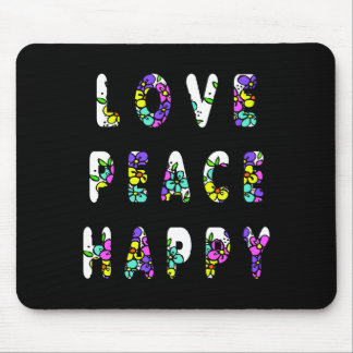 Love Peace Happy Flowers Mouse Pad
