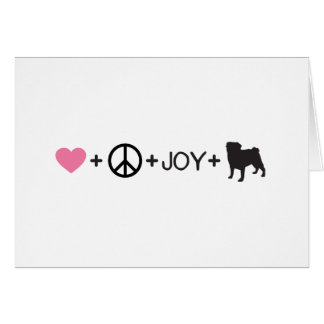 Love Peace Joy Pug Card