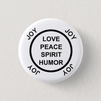 Love, Peace, Spirit, Humor, Joy - Pinback Button