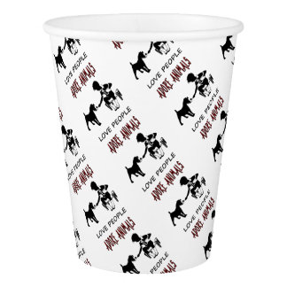 LOVE PEOPLE ADORES ANIMALS PAPER CUP