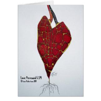 Love Perennial 2.14 Greeting Card
