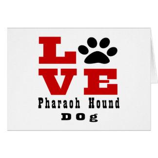 Love Pharaoh Hound Dog Designes Card