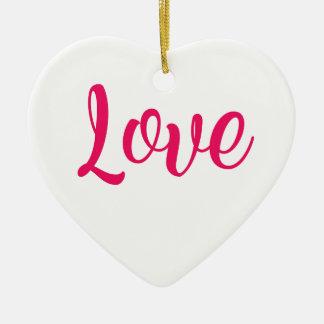 Love Pink Ceramic Ornament