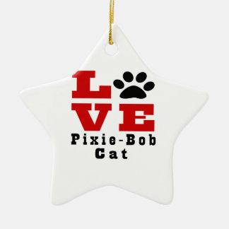 Love Pixie-Bob Cat Designes Ceramic Star Decoration