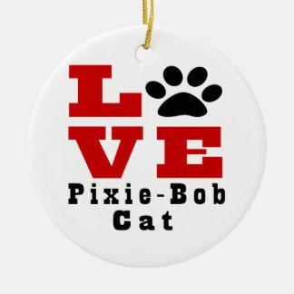 Love Pixie-Bob Cat Designes Round Ceramic Decoration