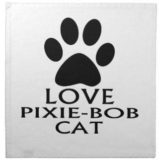 LOVE PIXIE-BOB CAT DESIGNS NAPKIN
