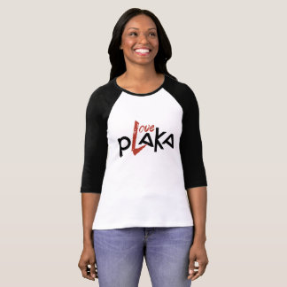 Love Plaka T-Shirt