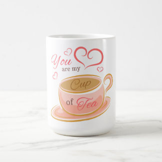 Love Quote You Are My Cup of Tea Pink Teacup Heart
