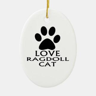 LOVE RAGDOLL CAT DESIGNS CERAMIC ORNAMENT