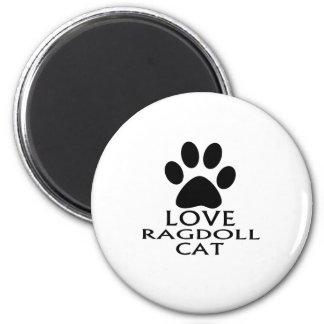 LOVE RAGDOLL CAT DESIGNS MAGNET
