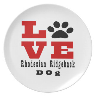 Love Rhodesian Ridgeback Dog Designes Plate