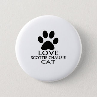 LOVE SCOTTIE CHAUSIE CAT DESIGNS 6 CM ROUND BADGE