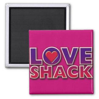 love shack magnet