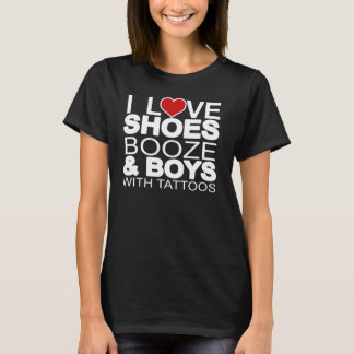 Love Shoes Booze Boys with Tattoos Shirt