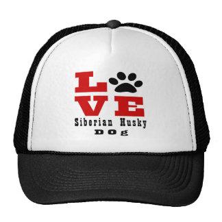 Love Siberian Husky Dog Designes Cap