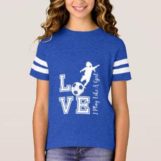 Love Soccer - I Play Like A Girl - Blue T-Shirt