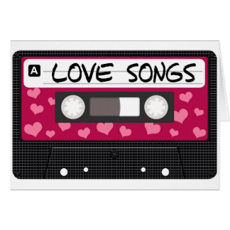 Love Songs Tape Greeting Card