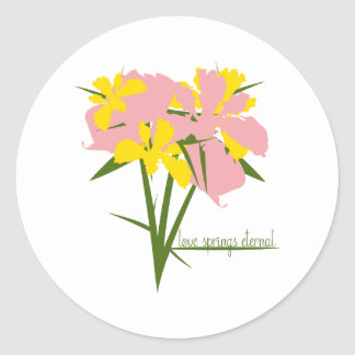 Love Springs Eternal Classic Round Sticker