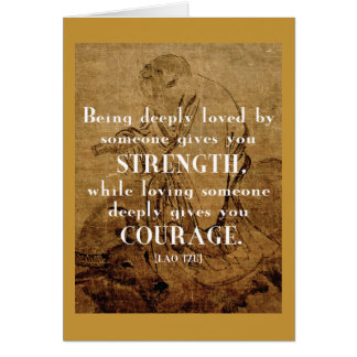 Love / Strength / Courage - Lao Tzu Quote Card