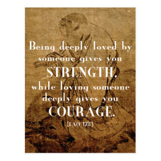 Love / Strength / Courage - Lao Tzu Quote Postcard