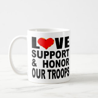 Love Support And Honor Our Troops Coffee Mug