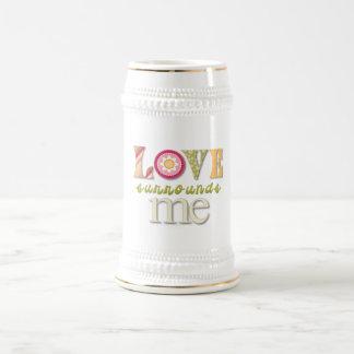 Love Surrounds Me Beer Steins
