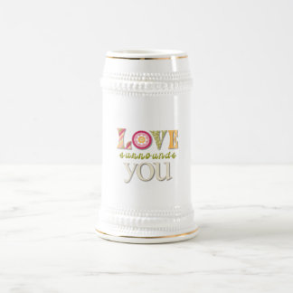 Love Surrounds You Beer Steins
