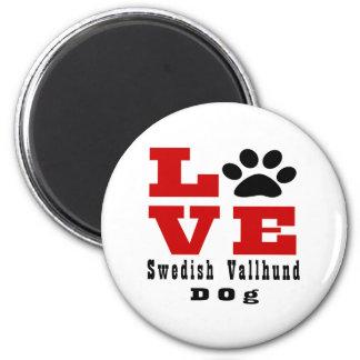 Love Swedish Vallhund Dog Designes 6 Cm Round Magnet