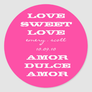 Love Sweet Love, emery . scott 10.09.10, Amor D... Classic Round Sticker