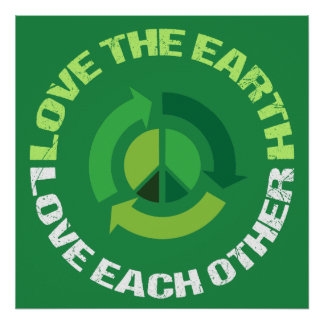 Love the Earth Love Each Other Poster
